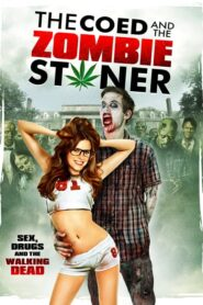 The Coed and the Zombie Stoner Online Lektor PL FULL HD