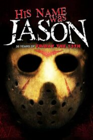 His Name Was Jason: 30 Years of Friday the 13th Online Lektor PL FULL HD