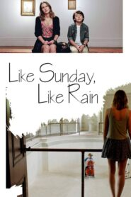 Like Sunday, Like Rain Online Lektor PL FULL HD
