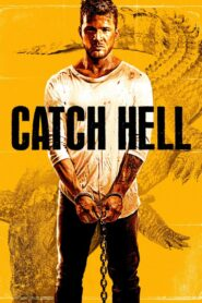 Catch Hell Online Lektor PL FULL HD