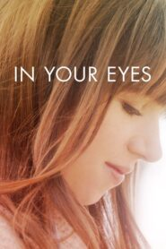 In Your Eyes Online Lektor PL FULL HD