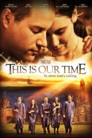 This Is Our Time Online Lektor PL FULL HD