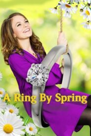 A Ring by Spring Online Lektor PL FULL HD