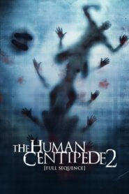 The Human Centipede 2 (Full Sequence) Online Lektor PL FULL HD