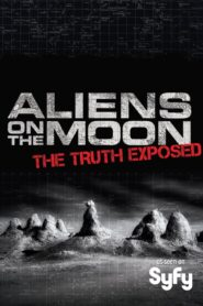 Aliens on the Moon: The Truth Exposed Online Lektor PL FULL HD