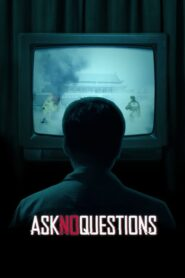 Ask No Questions Online Lektor PL FULL HD