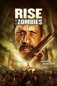 Rise of the Zombies Online Lektor PL FULL HD