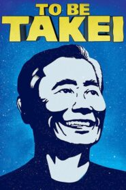 To Be Takei Online Lektor PL FULL HD