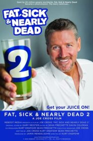 Fat, Sick & Nearly Dead 2 Online Lektor PL FULL HD