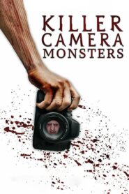 Killer Camera Monsters Online Lektor PL FULL HD
