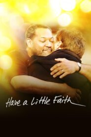Have a Little Faith Online Lektor PL FULL HD