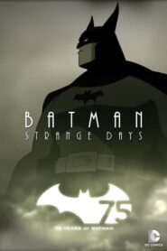Batman: Strange Days Online Lektor PL FULL HD