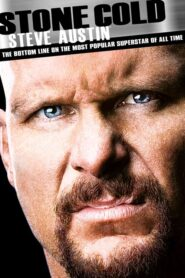 Stone Cold Steve Austin: The Bottom Line on the Most Popular Superstar of All Time Online Lektor PL FULL HD