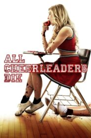 All Cheerleaders Die Online Lektor PL FULL HD