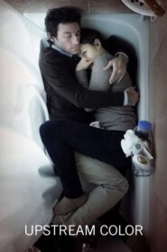 Upstream Color Online Lektor PL FULL HD