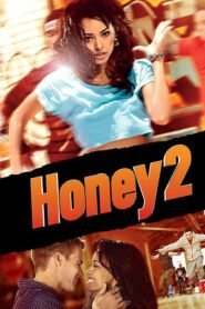 Honey 2 Online Lektor PL FULL HD
