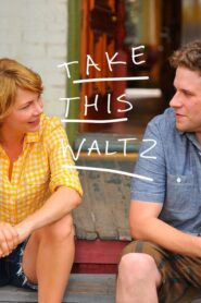 Take This Waltz Online Lektor PL FULL HD
