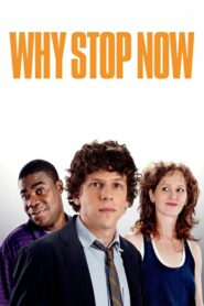 Why Stop Now? Online Lektor PL FULL HD