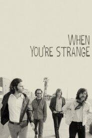 When You're Strange Online Lektor PL FULL HD